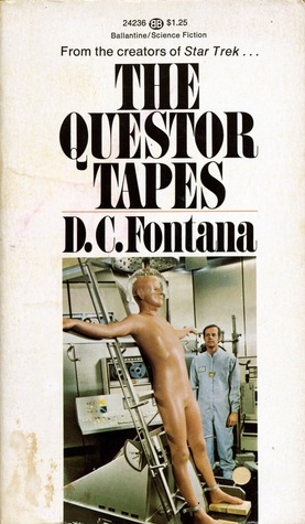 The Questor Tapes by D.C. Fontana