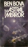 Astral Mirror by Ben Bova