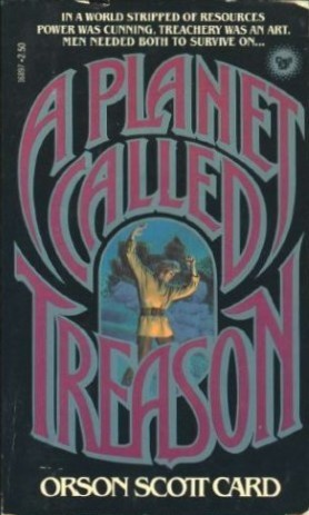 A Planet Called Treason by Orson Scott Card