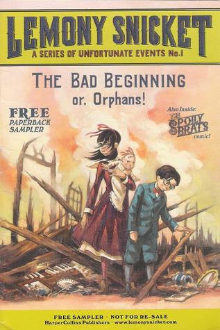 The Bad Beginning or Orphans!