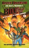 Bill, the Galactic Hero on the Planet of Zombie Vampires (Bill, #5)