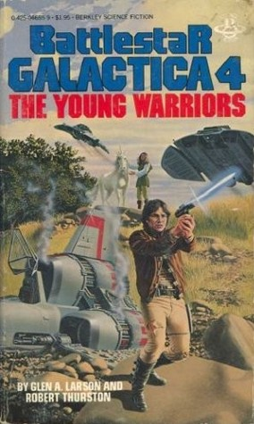 The Young Warriors by Glen A. Larson
