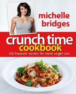 Crunch Time Cookbook: 100 Knockout Recipes For Rapid Weight Loss