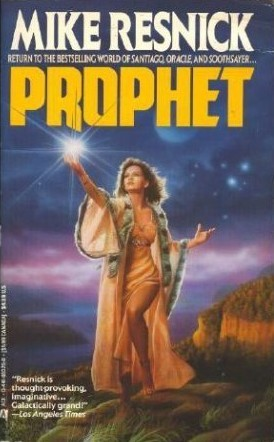 Prophet by Mike Resnick