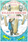 Kyleah's Mirrors (The King of the Trees, #6)