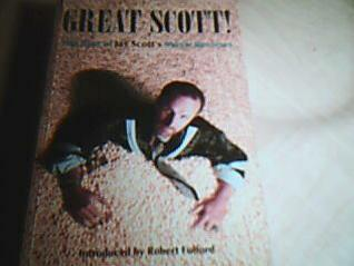 Great Scott: The Best of Jay Scott's Movie Reviews