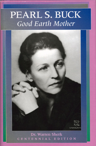 Pearl S. Buck: Good Earth Mother