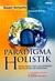 Paradigma Holistik: Dialog Filsafat, Sains, dan Kehidupan Menurut Shadra dan Whitehead
