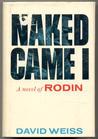 Naked Came I: A Novel Of Rodin