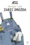 Zabić drozda by Harper Lee