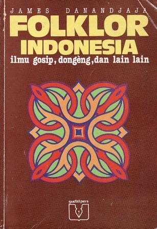 folklor-indonesia-ilmu-gosip-dongeng-dan-lain-lain