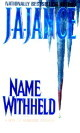 Name Withheld by J.A. Jance