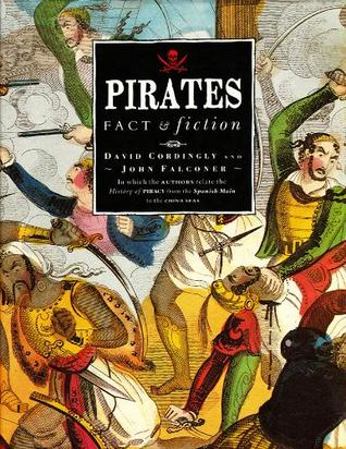 Pirates: Facts and Fiction