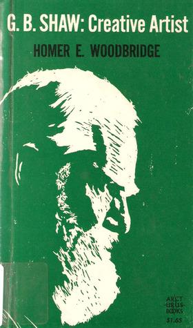 G. B. Shaw by Homer E. Woodbridge