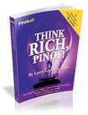 Think Rich, Pinoy! An expose on why most Pinoys are poor while others are rich.