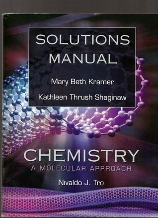 Solutions Manual to Tro's Chemistry: A Molecular Approach