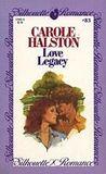 Love Legacy (Silhouette Romance, #83)
