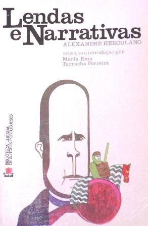 Lendas e Narrativas by Alexandre Herculano