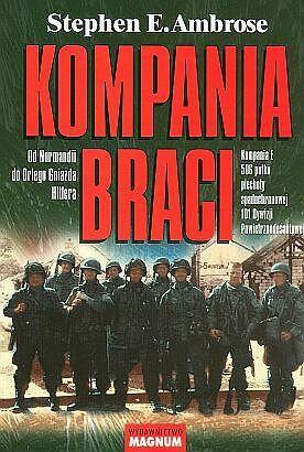 Kompania braci: Od Normandii do Orlego Gniazda Hitlera, Kompania E 506 pułku spadochronowej 101 Dywizji Powietrznodesantowej