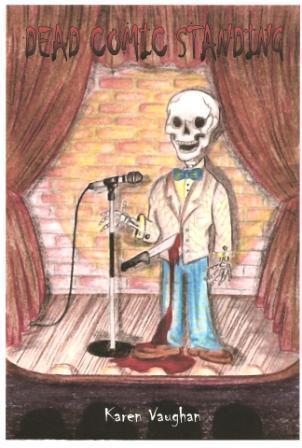 Dead Comic Standing by Karen H. Vaughan