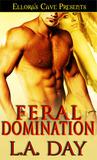 Feral Domination (Faldron Shifters, #1)