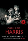 Muerto hasta el anochecer by Charlaine Harris