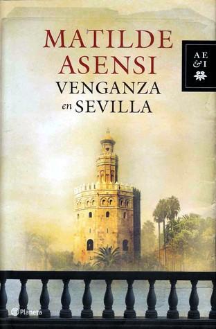 Venganza en Sevilla (Martín Ojo de Plata, #2)
