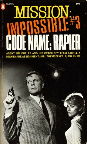 Code Name: Rapier (Mission: Impossible, #3)