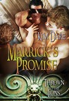 Marrick's Promise (Thrown to the Lions #2)