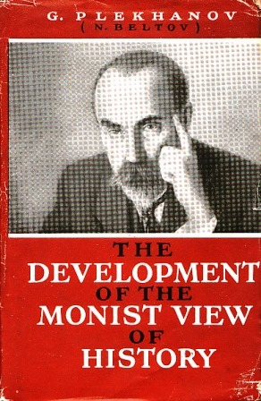 The Development of the Monist View of History