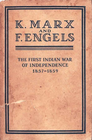 The First Indian War of Independence 1857-1859
