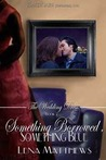 Something Borrowed, Something Blue by Lena Matthews