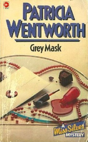 Grey Mask by Patricia Wentworth