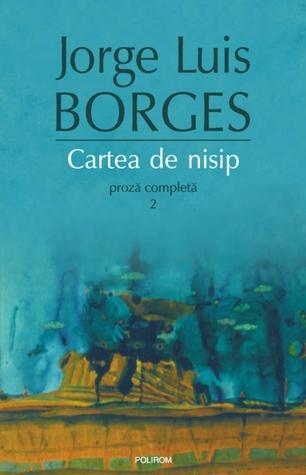 Cartea de nisip by Jorge Luis Borges