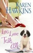 Lois Lane Tells All by Karen Hawkins