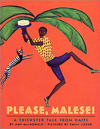 Please, Malese!: A Trickster Tale from Haiti