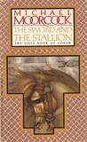The Sword and the Stallion (Corum, #6)
