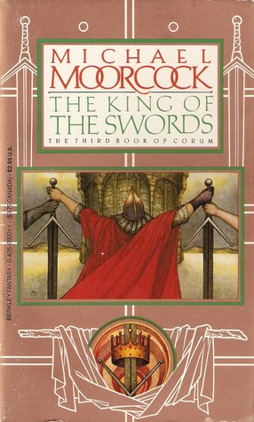 The King of the Swords(Corum 3)