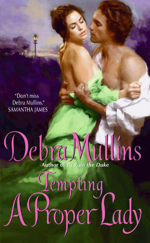 Tempting a Proper Lady by Debra Mullins