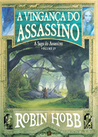 A Vingança do Assassino (A Saga do Assassino #4)