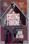 Casting Fortune
