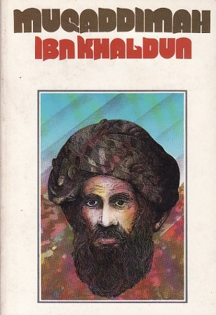 Muqaddimah by Ibn Khaldun