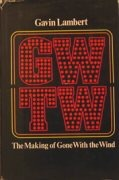 GWTW: The Making of Gone with the Wind
