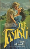 The Taming (Cameron, #1)
