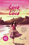 First Love Forever Love by Shu Yi