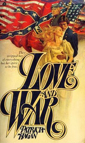 Love and War by Patricia Hagan