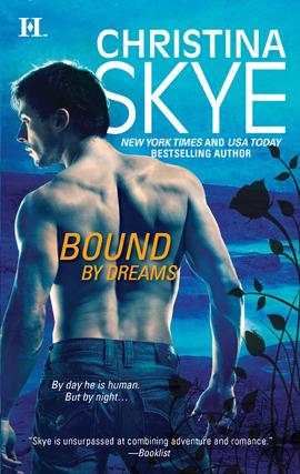 Bound by Dreams by Christina Skye