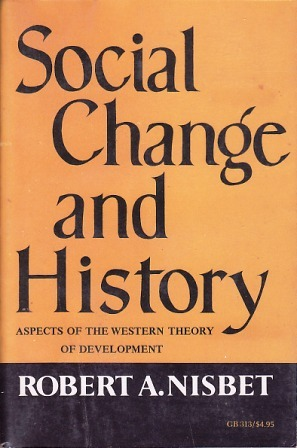 Ebook Social Change and History by Robert A. Nisbet PDF!