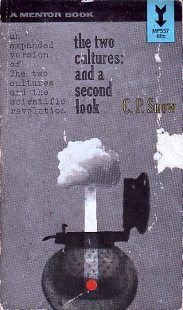 The Two Cultures/A Second Look by C.P. Snow