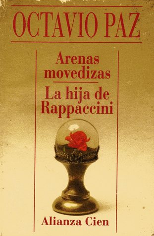 Arenas Movedizas / La hija de Rappaccini